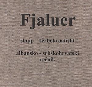 Albanisch-Serbokroatisch Wörterbuch